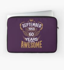 Born in September 1959 60th Years of Being Awesome Laptop Sleeve