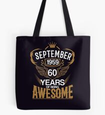 Born in September 1959 60th Years of Being Awesome Tote Bag