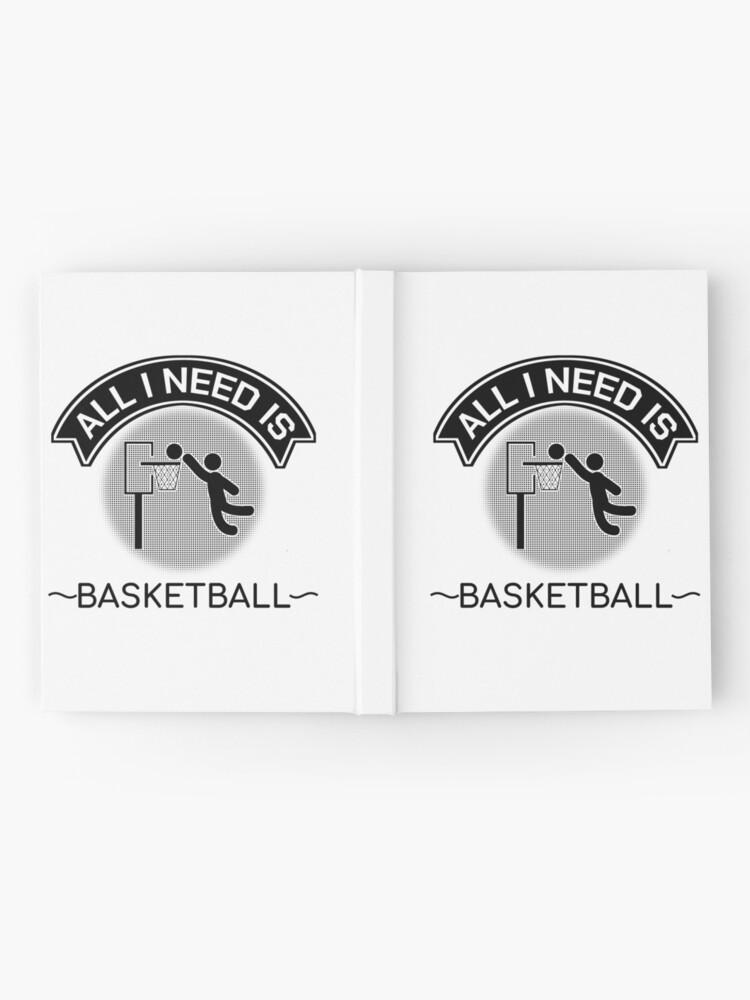 Alternate view of All I Need Is Basketball Dunking Sportsmen Gift Hardcover Journal
