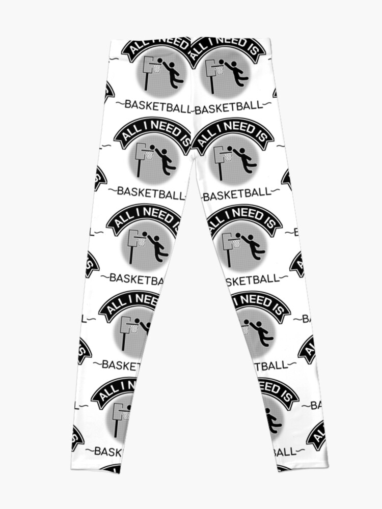 Alternate view of All I Need Is Basketball Dunking Sportsmen Gift Leggings