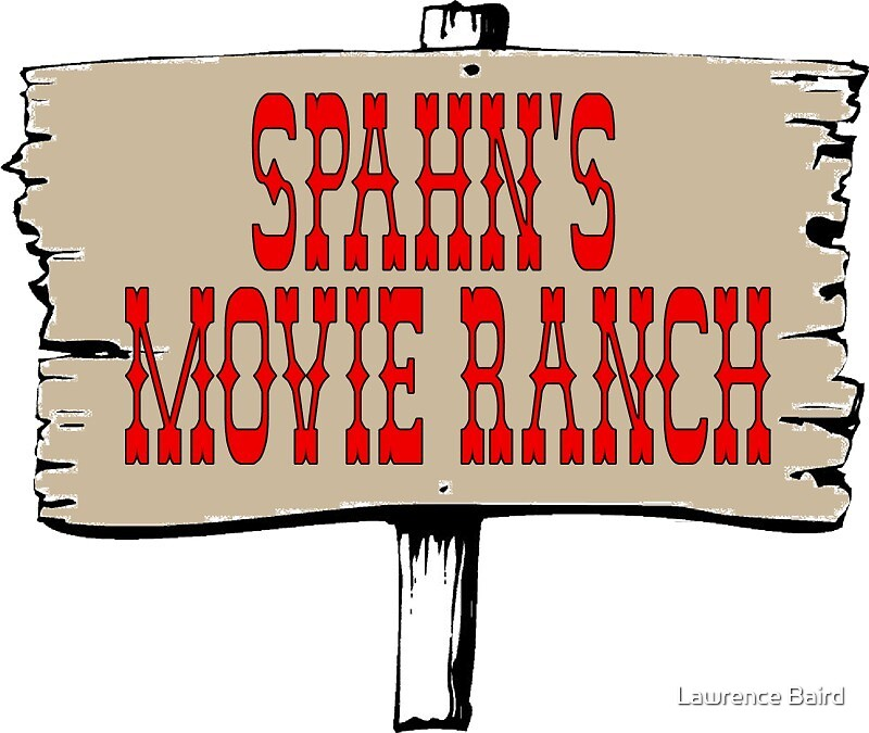 Spahn's Movie Ranch by Lawrence Baird
