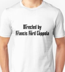 Directed By Francis Ford Coppola Unisex T-Shirt