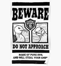 Hüte dich vor den bösen Möwen Poster