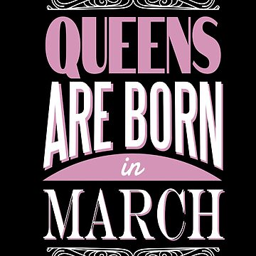 Birthday born in March Queen Crown Gift by Rueb