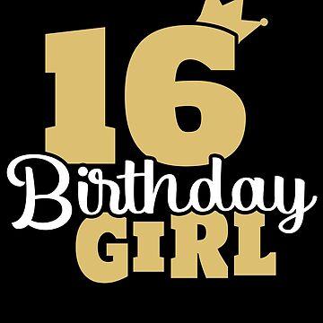 Sixteen Sixteen Sixteen Birthday 2003 Gift by Rueb