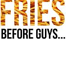 FRIES before Guys... by gatofoli
