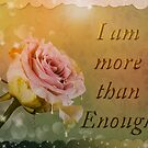 I am more than enough rose pink by JuliaKHarwood