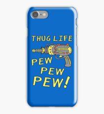 Thug Life (Pew Pew Pew) iPhone Case/Skin