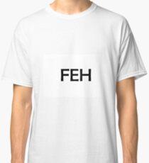 FEH Classic T-Shirt