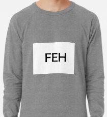 FEH Lightweight Sweatshirt