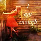 I am enough woman at fence by JuliaKHarwood