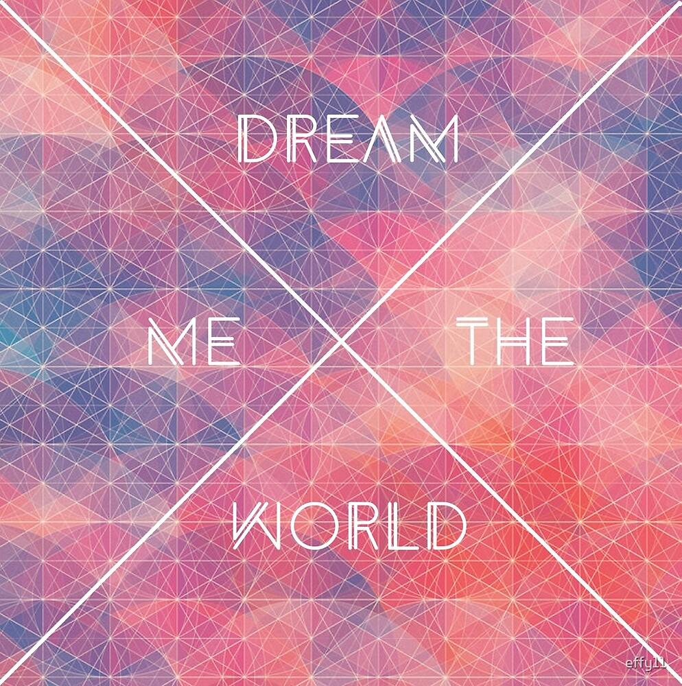 Dream by effy11