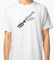 Babarabatiri! Eh pa mi! Eh pa ti! Camiseta clásica