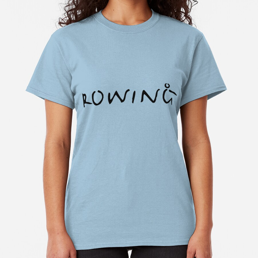 Rowing Text 1 Classic T-Shirt