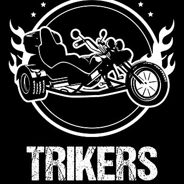 Trike Trikers Dont Need Side Stands Motorcycle Trikes Gift for Triker by stearman