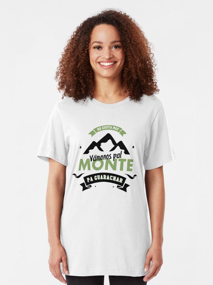 Vista alternativa de Camiseta ajustada Vamonos pal monte, pa guarachar.