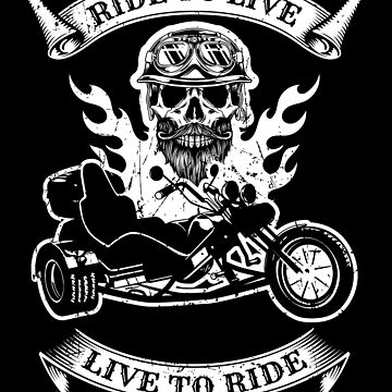 Retro Triker Trike Motorcycle Ride To Live Motor Trikes Gift Patch by stearman