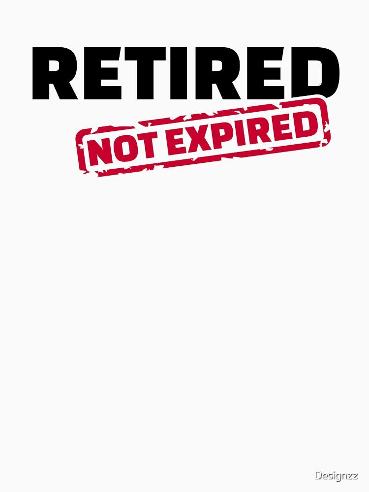 Retired not expired by Designzz