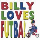 Billy Loves Futba! by ScottishFitba
