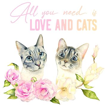 All You Need Is Love And Cats by namibear