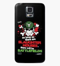 VeganChic ~ Slaughterhouses & Battlefields Case/Skin for Samsung Galaxy
