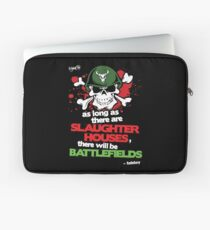 VeganChic ~ Slaughterhouses & Battlefields Laptop Sleeve