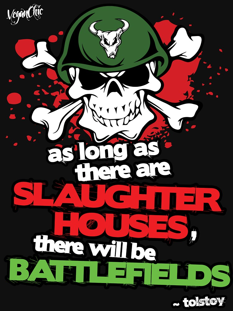 VeganChic ~ Slaughterhouses & Battlefields by veganchic