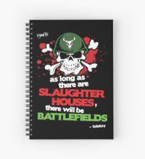 VeganChic ~ Slaughterhouses & Battlefields Spiral Notebook