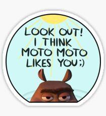 Moto Moto Likes You Sticker