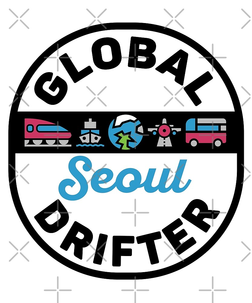 Seoul South Korea Global Drifter Travel by designkitsch