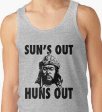 Sun's Out, Huns Out Tank Top