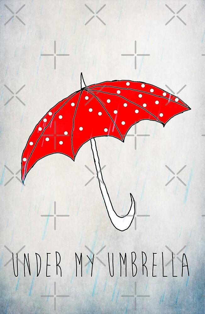 Under My Umbrella by Denise Abé
