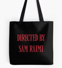 Directed By Sam Raimi Tote Bag