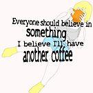 I love my coffee... by shandab3ar