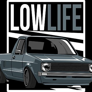 Caddy Mk1 Low Life by glstkrrn