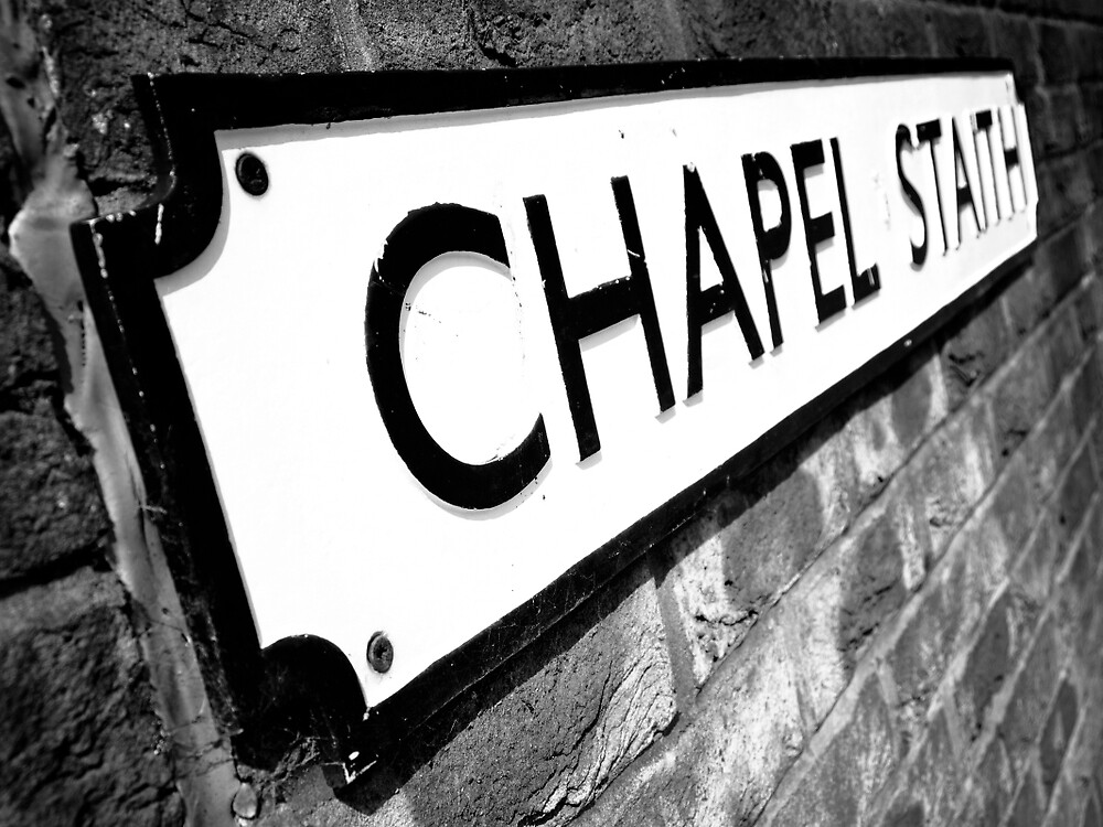 Chapel Staith Street Sign by Jason M Rogers
