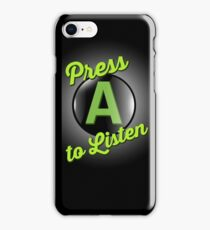 Press A to Listen iPhone Case/Skin
