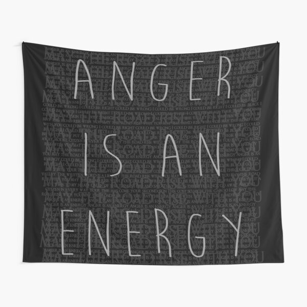 Anger is an Energy Tapestry