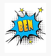 Comic book speech bubble font first name Ben Photographic Print