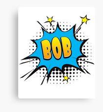 Comic book speech bubble font first name Bob Canvas Print