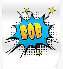 Comic book speech bubble font first name Bob Poster