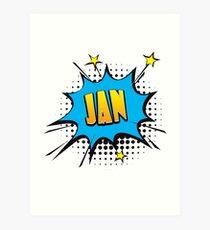 Comic book speech bubble font first name Jan Art Print