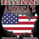 Communism America's Mortal Enemy Red Cold War Anti Communist Slogan Patriotic American Flag by funnytshirtemp