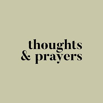 Thoughts and Prayers by mivpiv