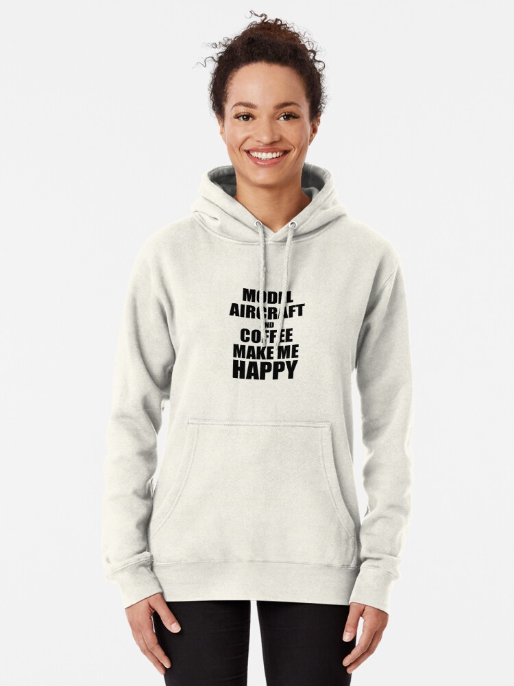 Alternative Ansicht von Model Aircraft And Coffee Make Me Happy Funny Gift Idea For Hobby Lover Hoodie