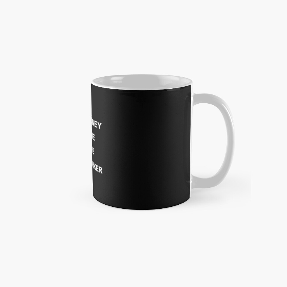 No money No time No life Social worker Mug