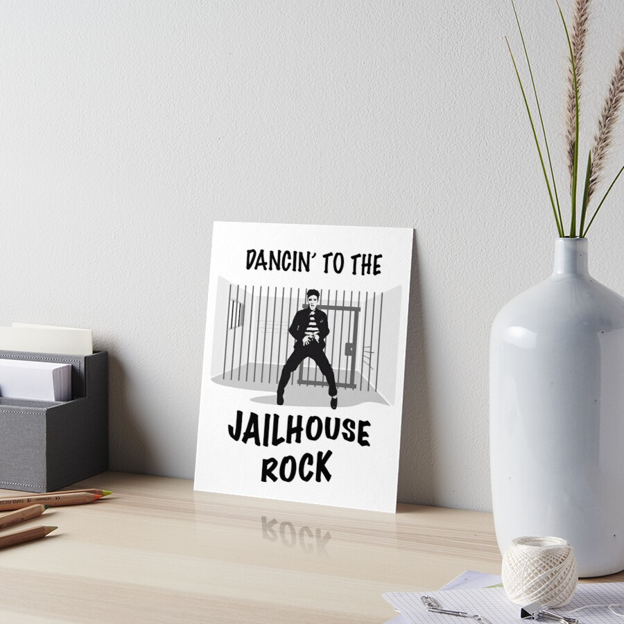 Dancing To The Jail House Rock - Elvis & Jail Design  by NDesignz