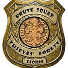 Brute Squad Thieves' Forest Badge by Hedrin
