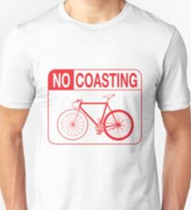 No Coasting T-Shirt