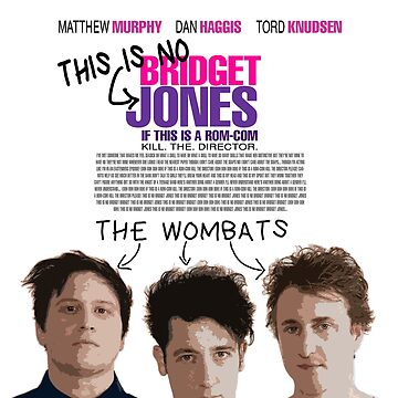 The Wombats // Kill The Director - Bridget Jones Movie Poster Style by DesignedByOli